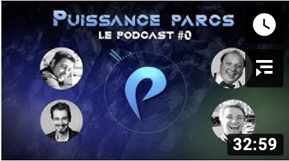 PUISSANCE PARCS – LE PODCAST #0 – Introduction