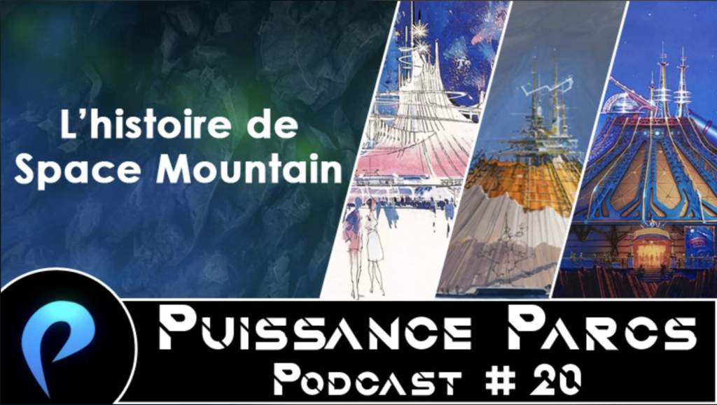 Episode 20 – (OVER-RIDE) L'Histoire de Space Mountain