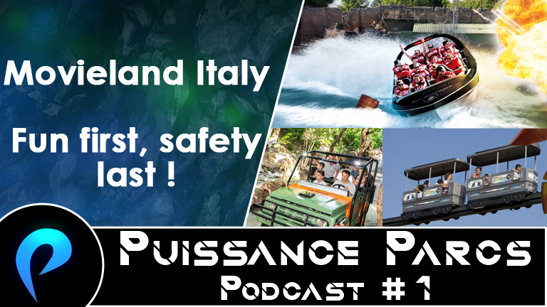 Episode 1 – (AFTER-PARK) Movieland Italy : fun first, safety last