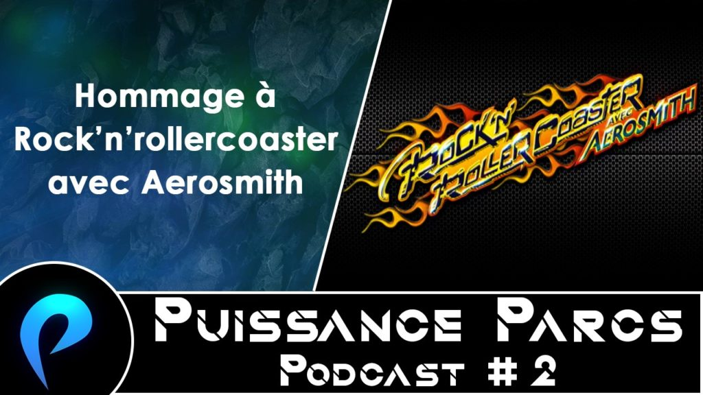 Episode 2 – (OVER-RIDE) Hommage à Rock'n'Rollercoaster avec Aerosmith
