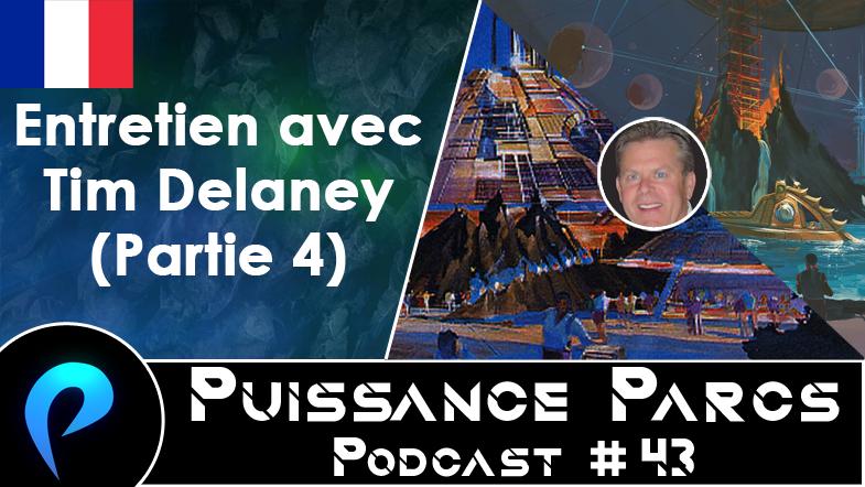Episode 43 – (BACKSTAGE) Entretien avec Tim Delaney (4/5)