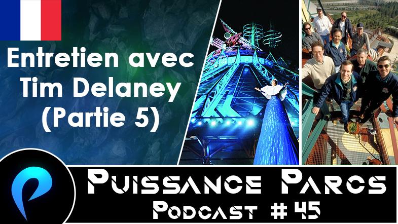 Episode 45 – (BACKSTAGE) Entretien avec Tim Delaney (5/5)