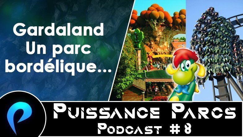 Episode 8 – (AFTER-PARK) Gardaland, un parc bordélique…