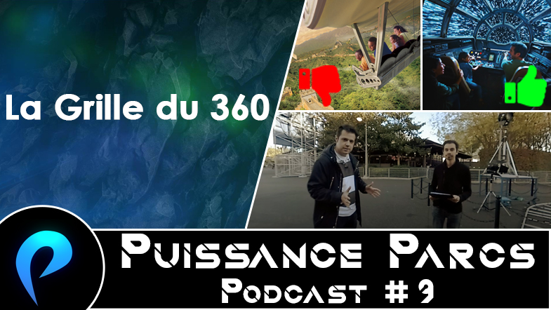 Episode 9 – (BACKSTAGE) Version illustrée de La Grille du 360