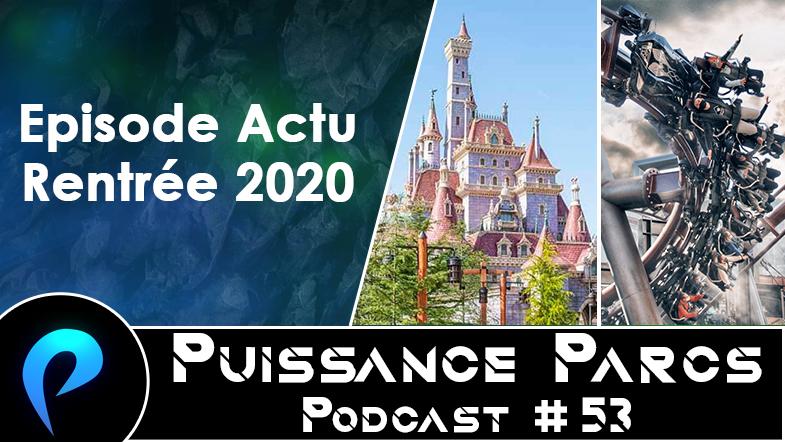 Episode 53 – (ACTU) Notre premier podcast 100% ACTU (Rentrée 2020)