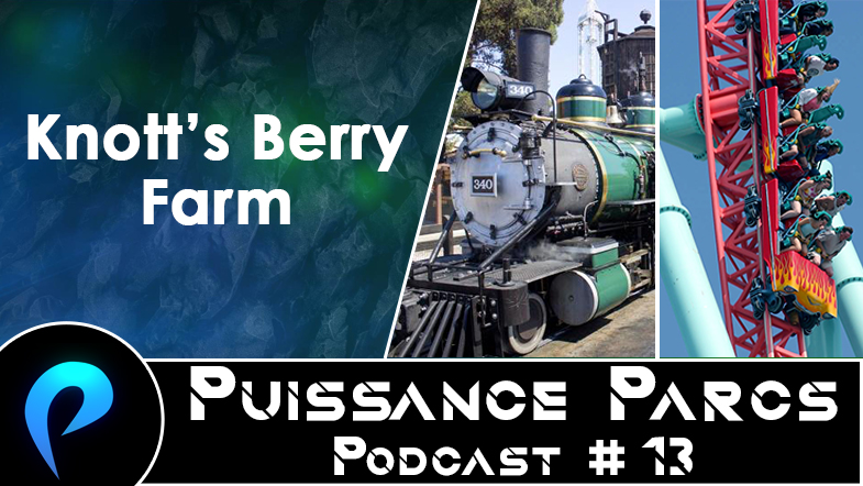 Episode 13 – (AFTER-PARK USA) Knott's Berry Farm