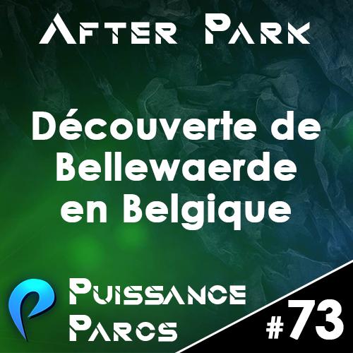 Episode 73 – (After Park) Bellewaerde en Belgique