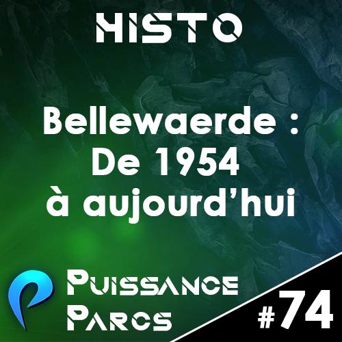 Episode 74 – (HISTO) Bellewaerde de 1954 à Aujourd'hui